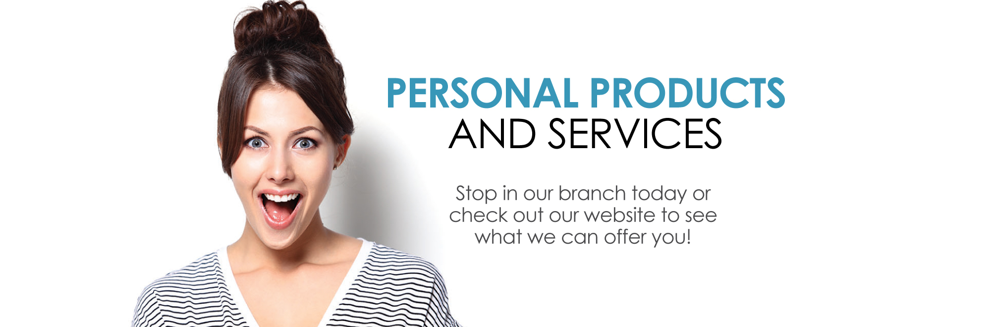 Personal Products and Services